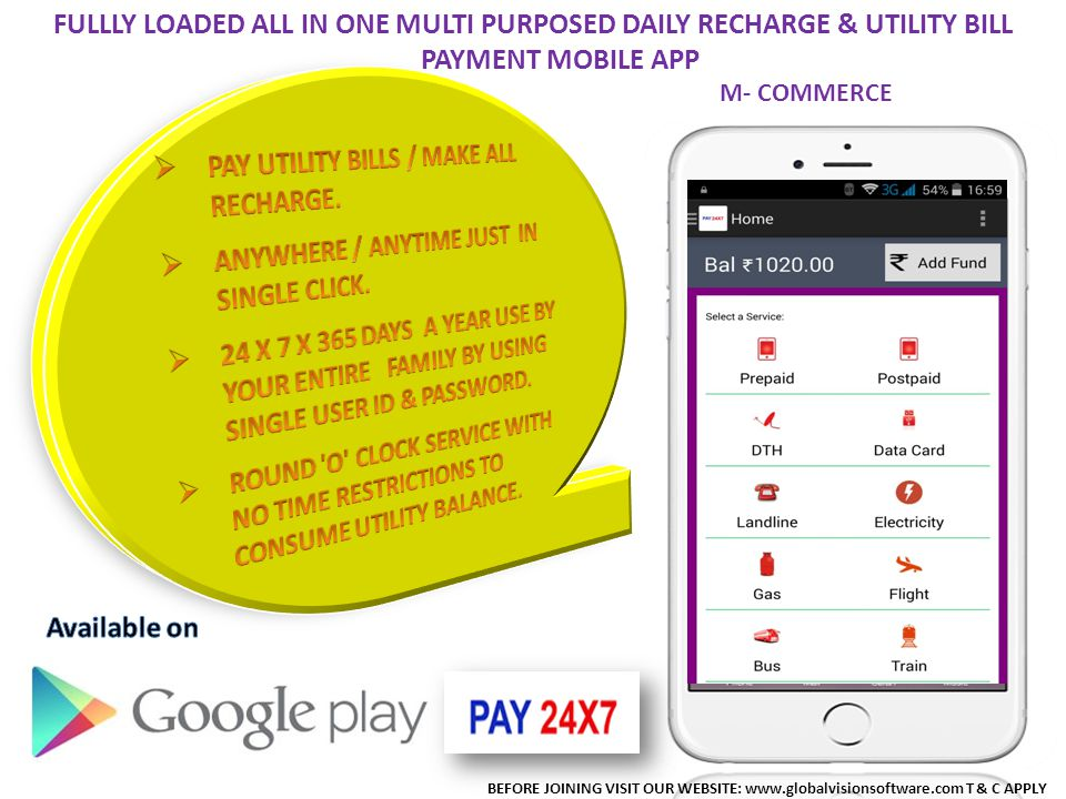 PAY UTILITY BILLS / MAKE ALL RECHARGE.