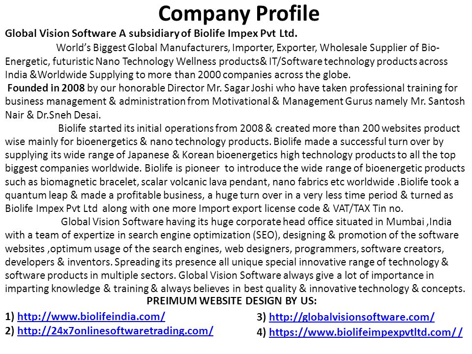 Company Profile Global Vision Software A subsidiary of Biolife Impex Pvt Ltd.