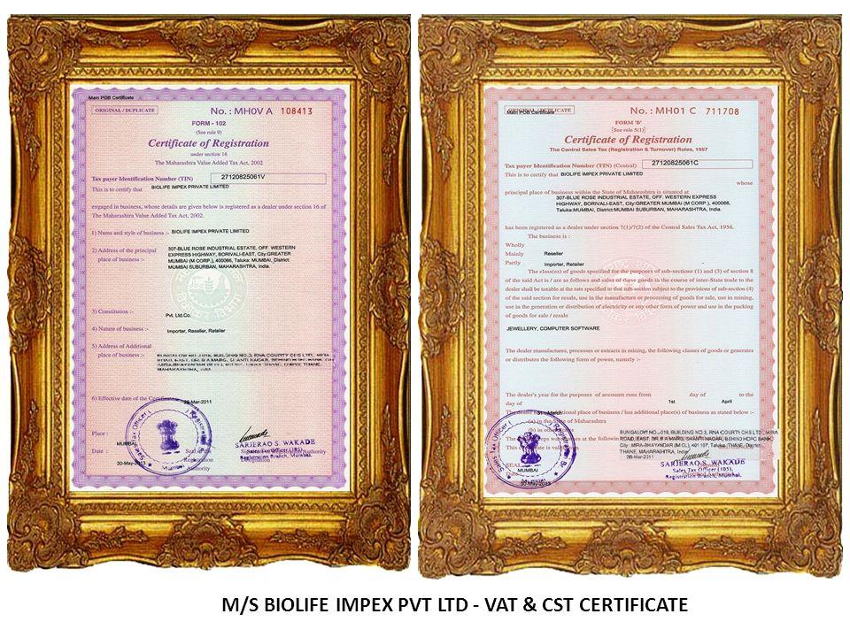 M/S BIOLIFE IMPEX PVT LTD - VAT & CST CERTIFICATE