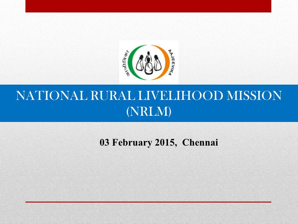 NATIONAL RURAL LIVELIHOOD MISSION (NRLM)