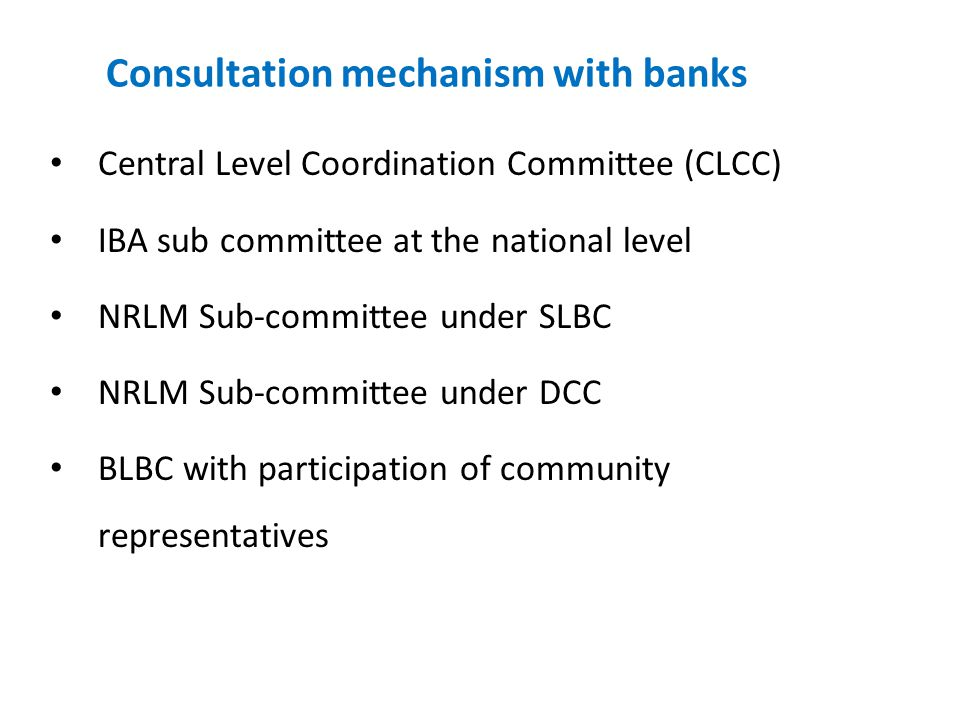 Consultation mechanism with banks