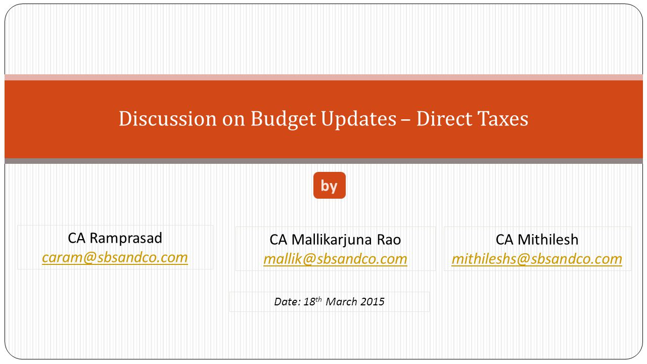 Discussion on Budget Updates – Direct Taxes