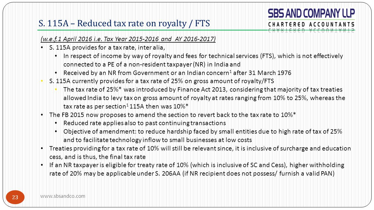 S. 115A – Reduced tax rate on royalty / FTS