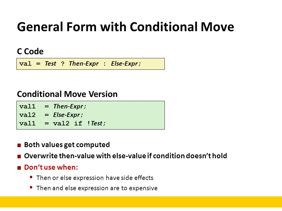 General Form with Conditional Move