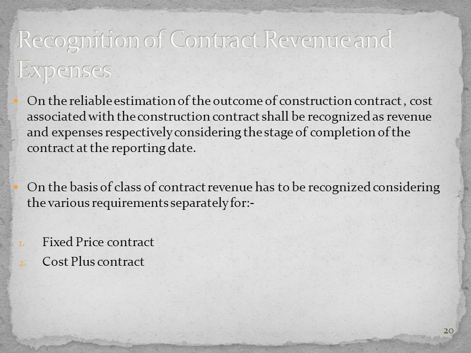Recognition of Contract Revenue and Expenses