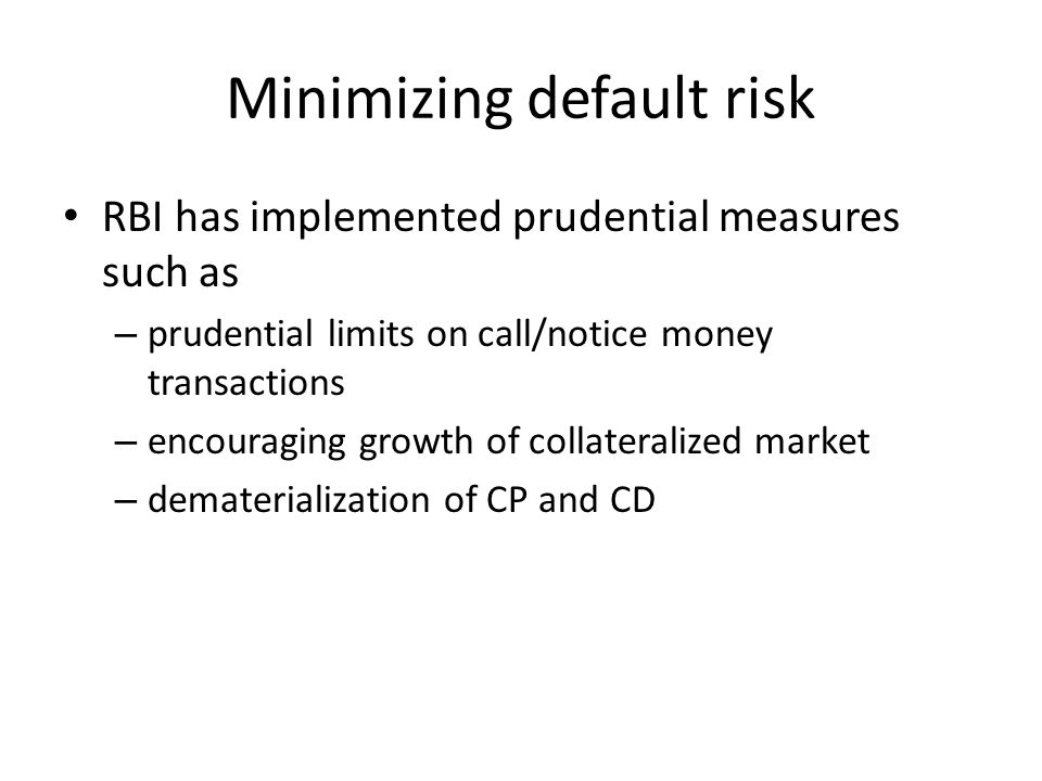 Minimizing default risk