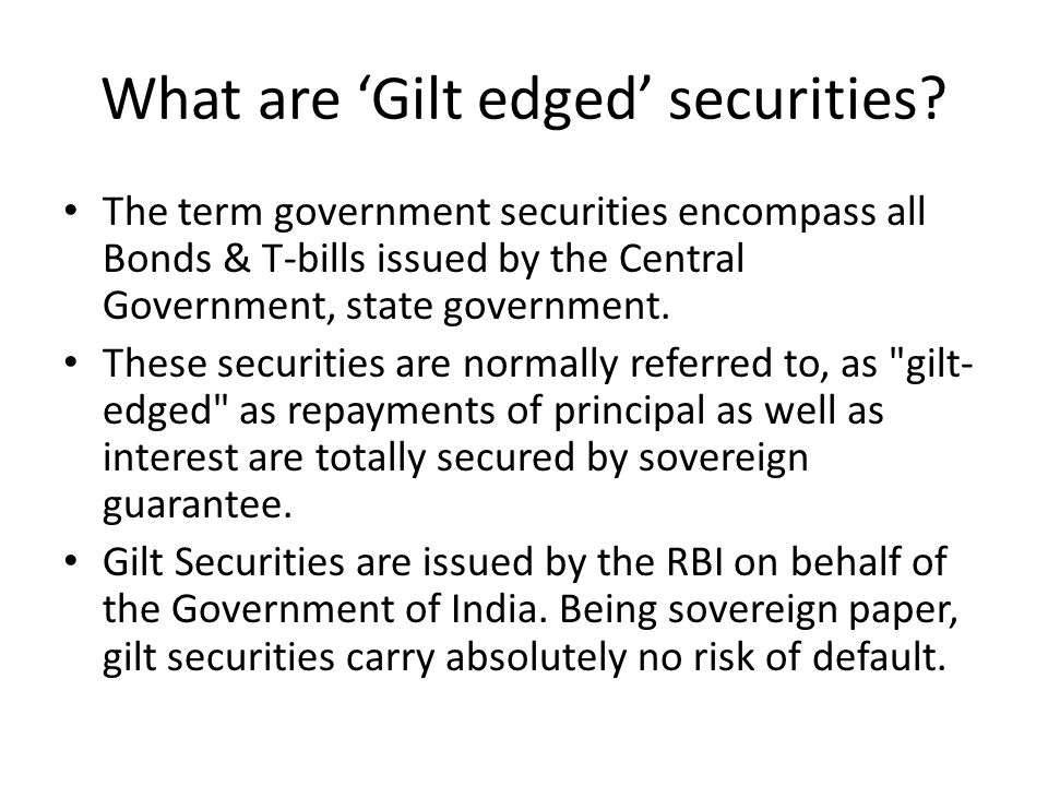 What are 'Gilt edged' securities