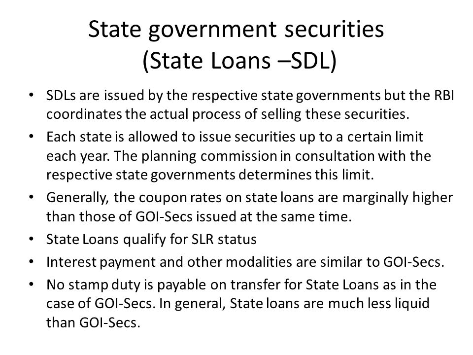 State government securities (State Loans –SDL)