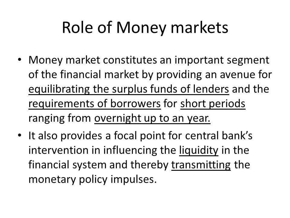Role of Money markets