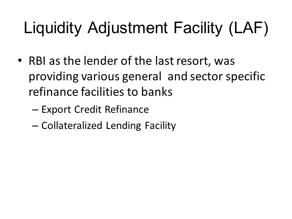 Liquidity Adjustment Facility (LAF)