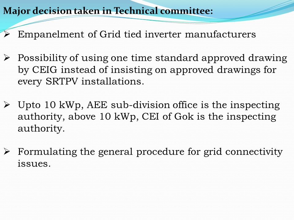 Major decision taken in Technical committee: