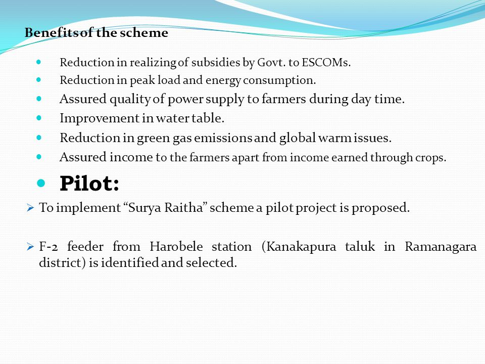 Pilot: Benefits of the scheme