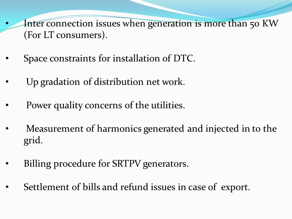 Inter connection issues when generation is more than 50 KW (For LT consumers).