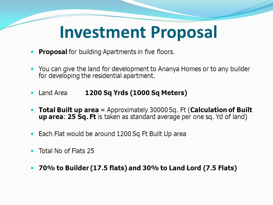 Investment Proposal Proposal for building Apartments in five floors.