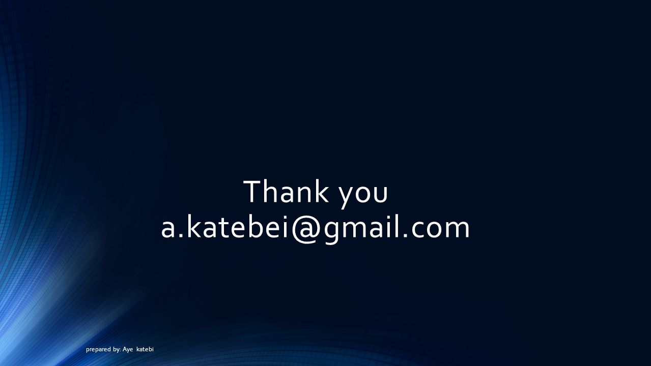 Thank you a.katebei@gmail.com