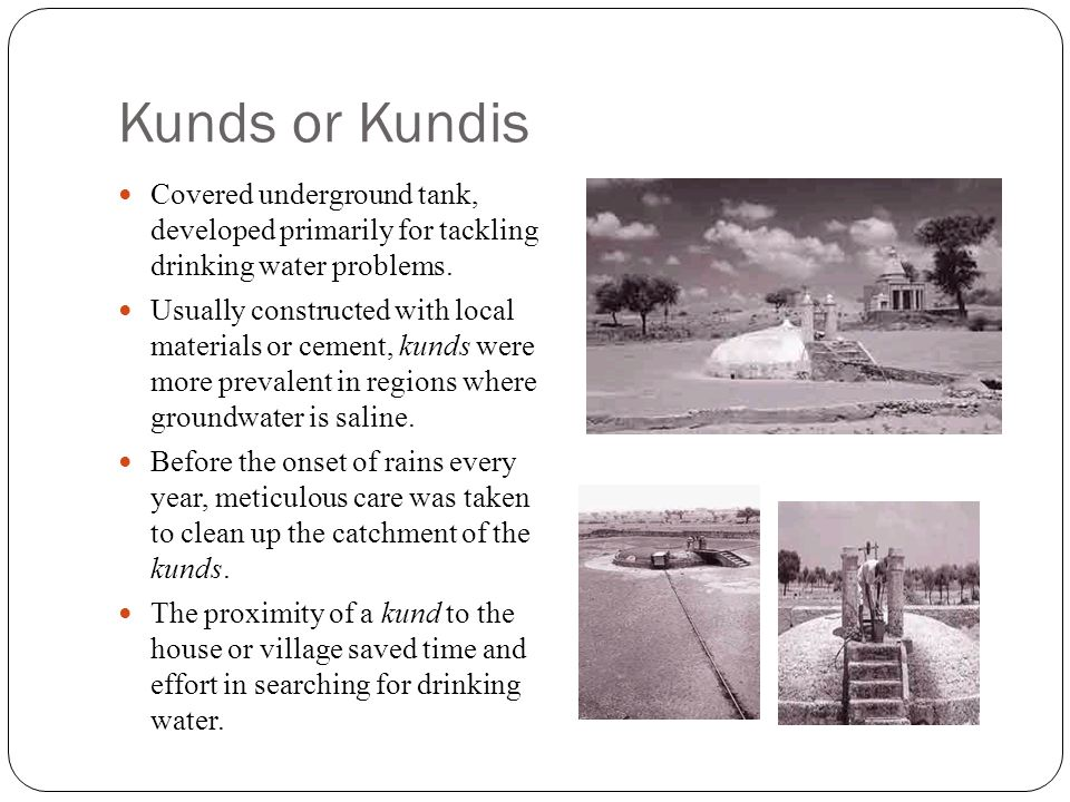 Kunds or Kundis Covered underground tank, developed primarily for tackling drinking water problems.