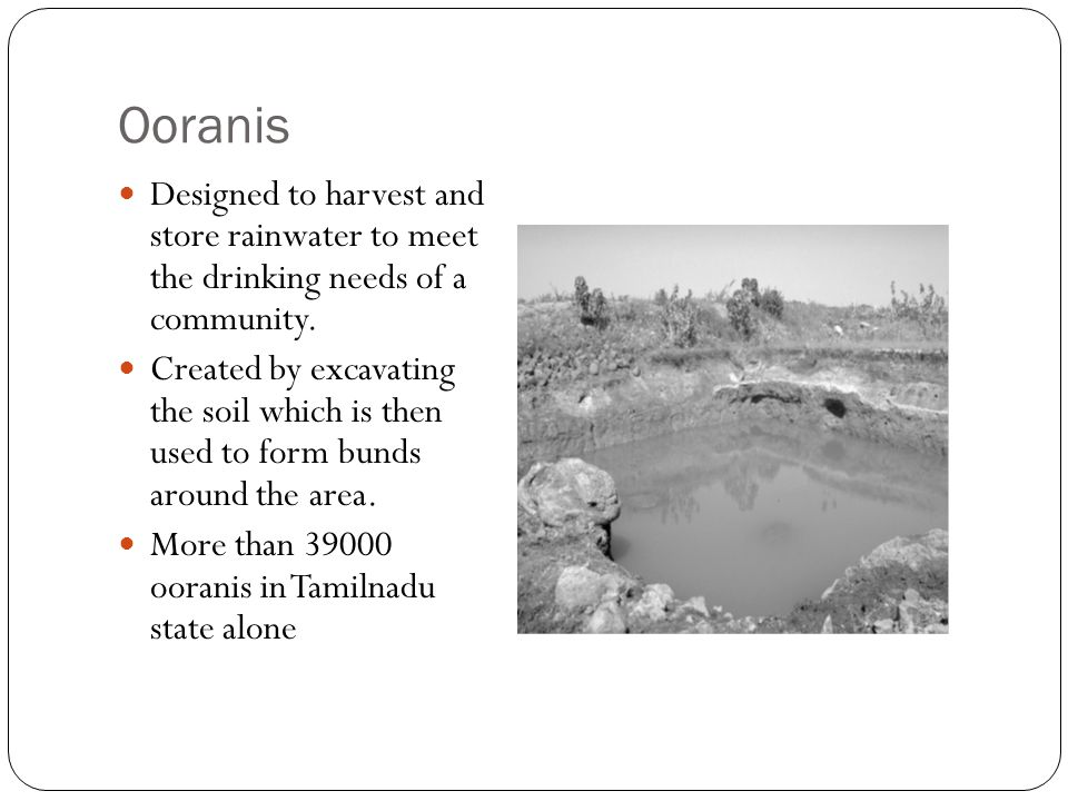Ooranis Designed to harvest and store rainwater to meet the drinking needs of a community.
