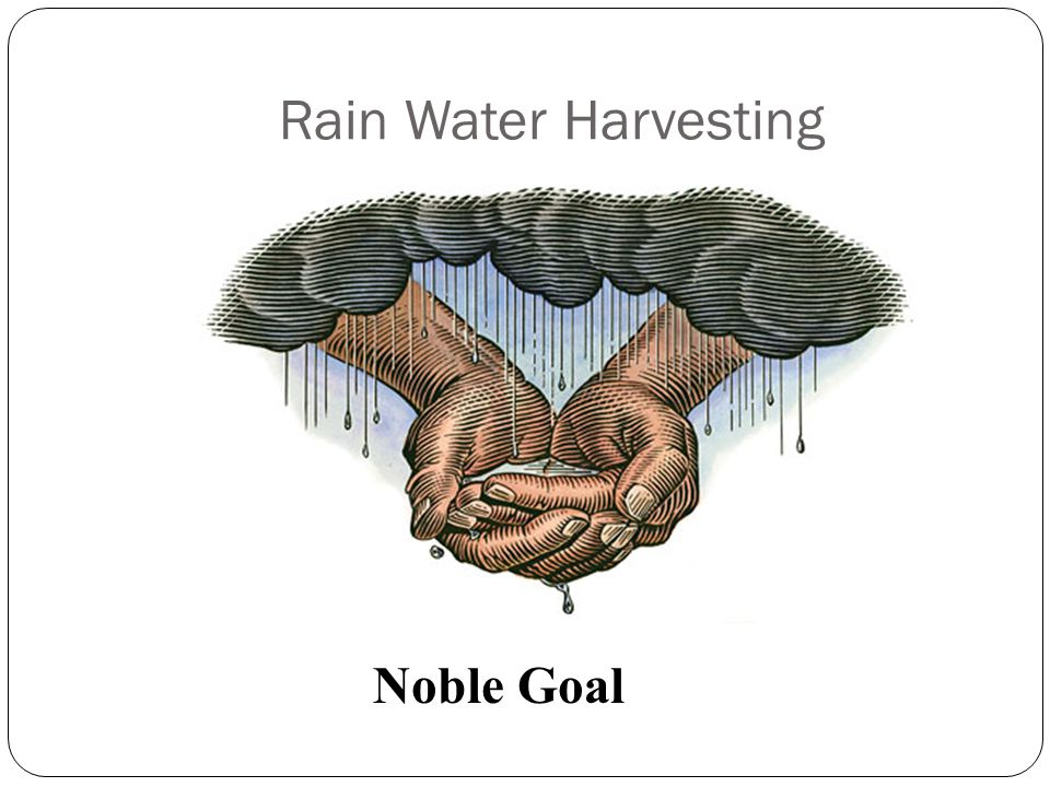 Rain Water Harvesting Noble Goal