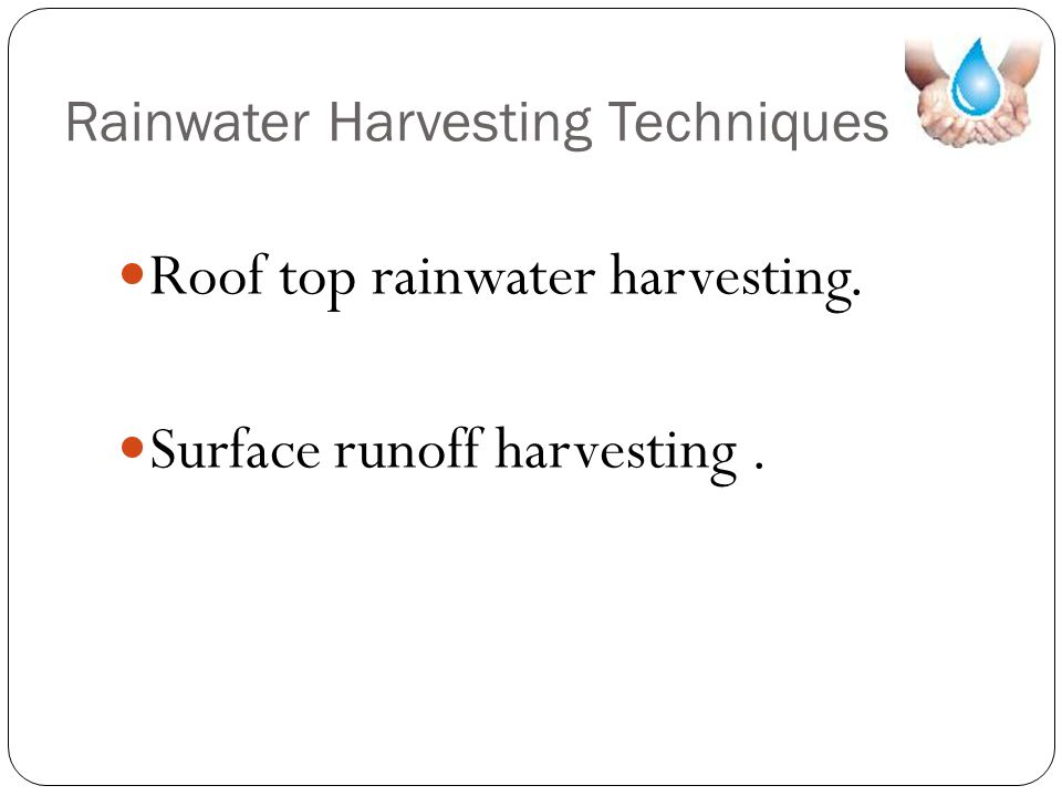 Rainwater Harvesting Techniques