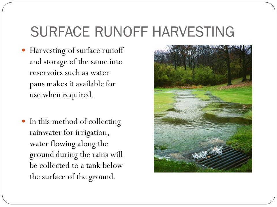 SURFACE RUNOFF HARVESTING