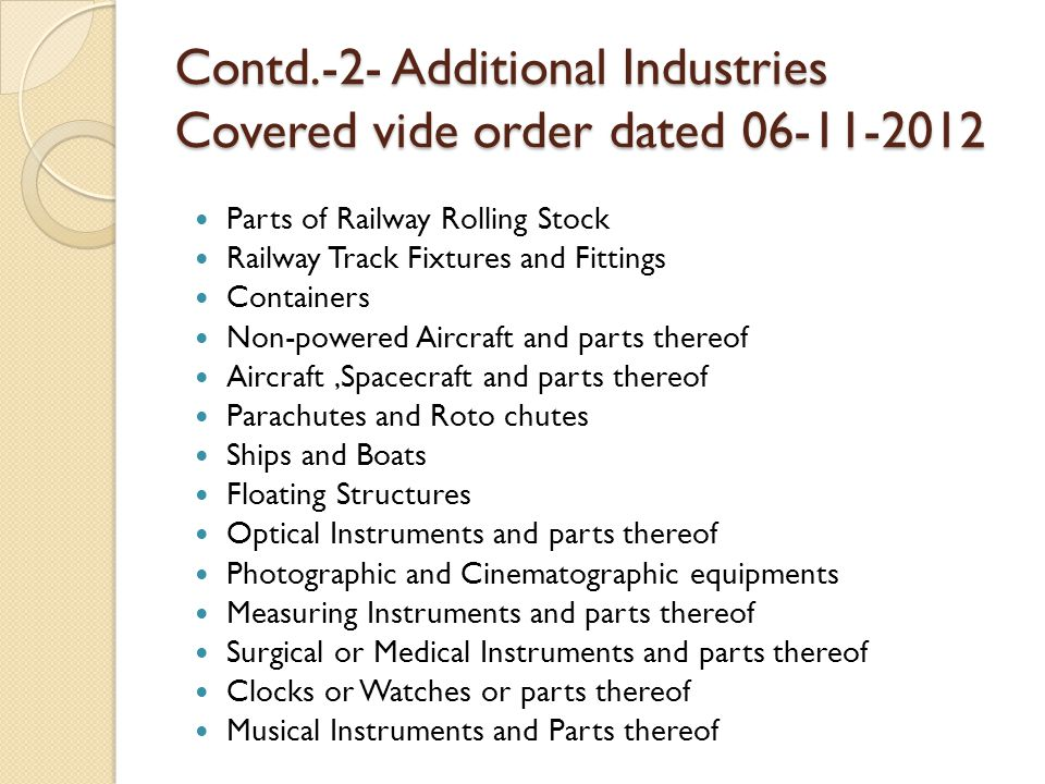Contd.-2- Additional Industries Covered vide order dated 06-11-2012