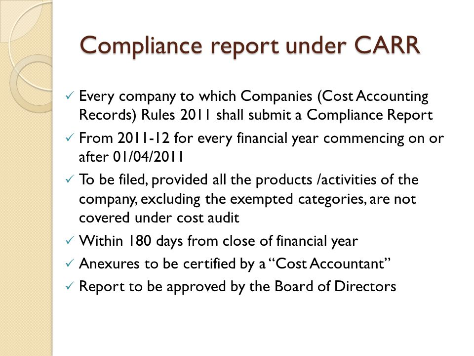 Compliance report under CARR