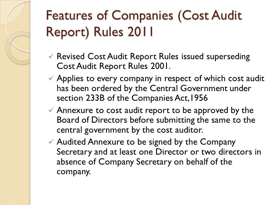 Features of Companies (Cost Audit Report) Rules 2011