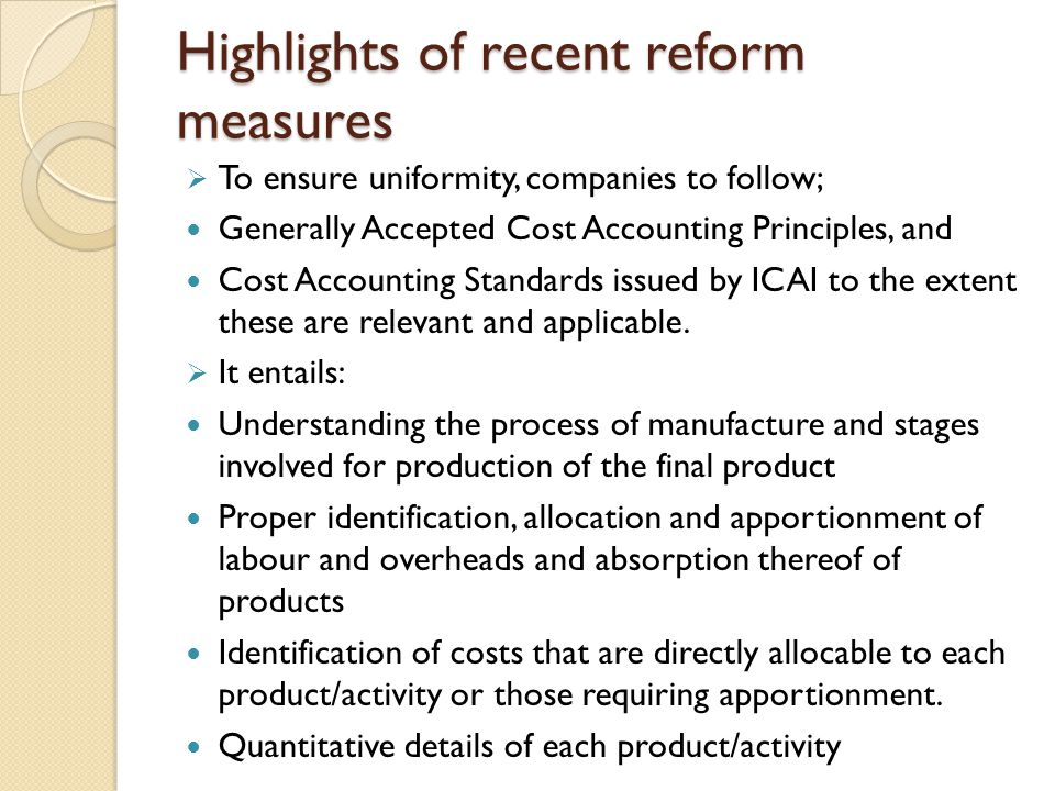 Highlights of recent reform measures