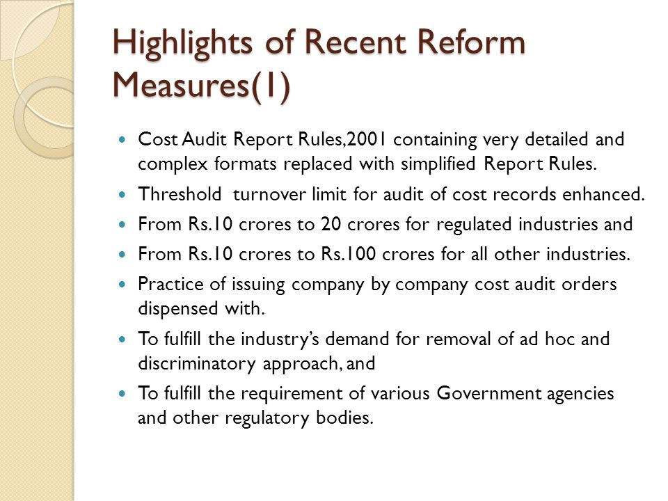 Highlights of Recent Reform Measures(1)