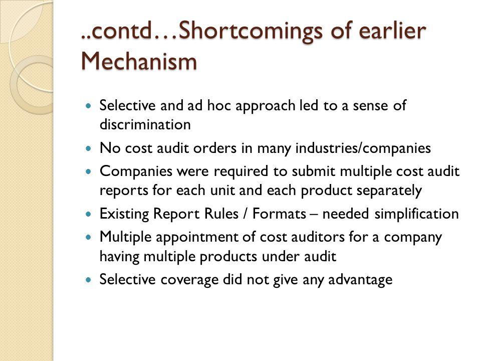 ..contd…Shortcomings of earlier Mechanism