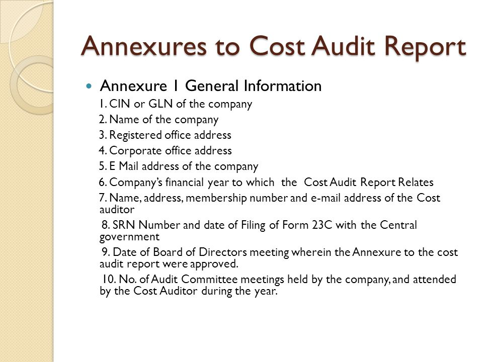 Annexures to Cost Audit Report