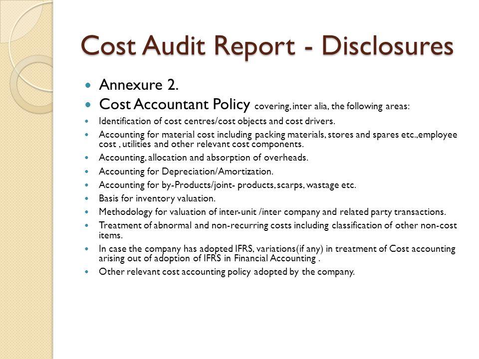 Cost Audit Report - Disclosures