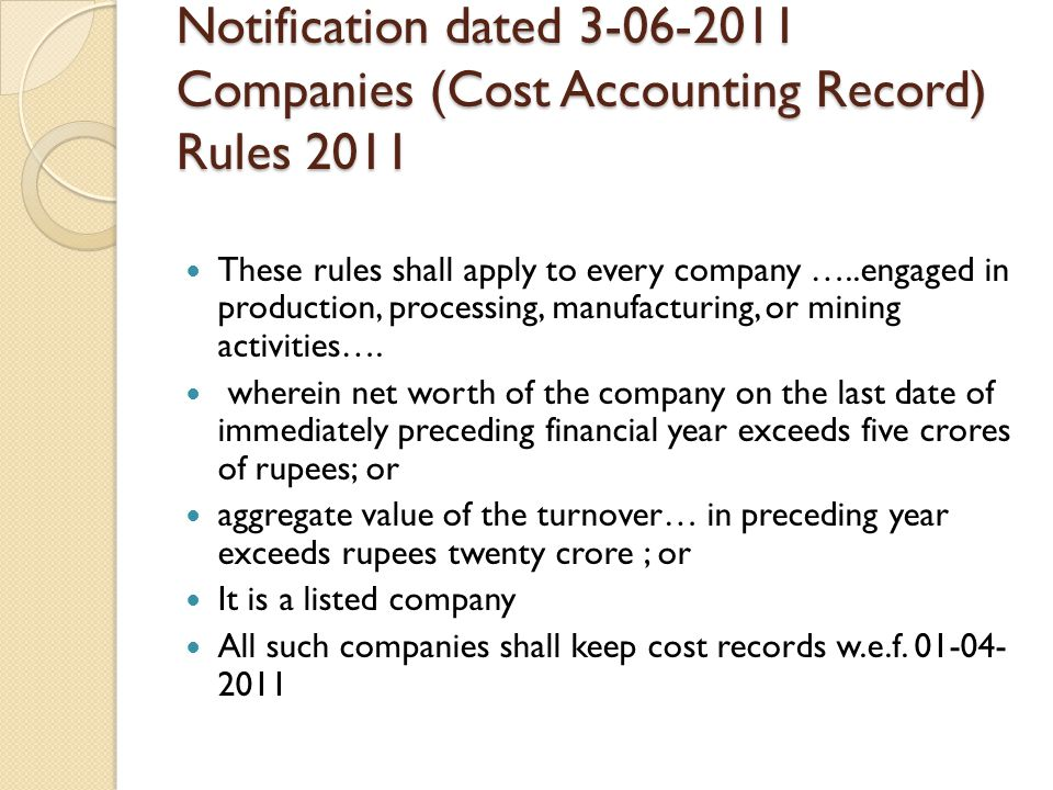 Notification dated 3-06-2011 Companies (Cost Accounting Record) Rules 2011