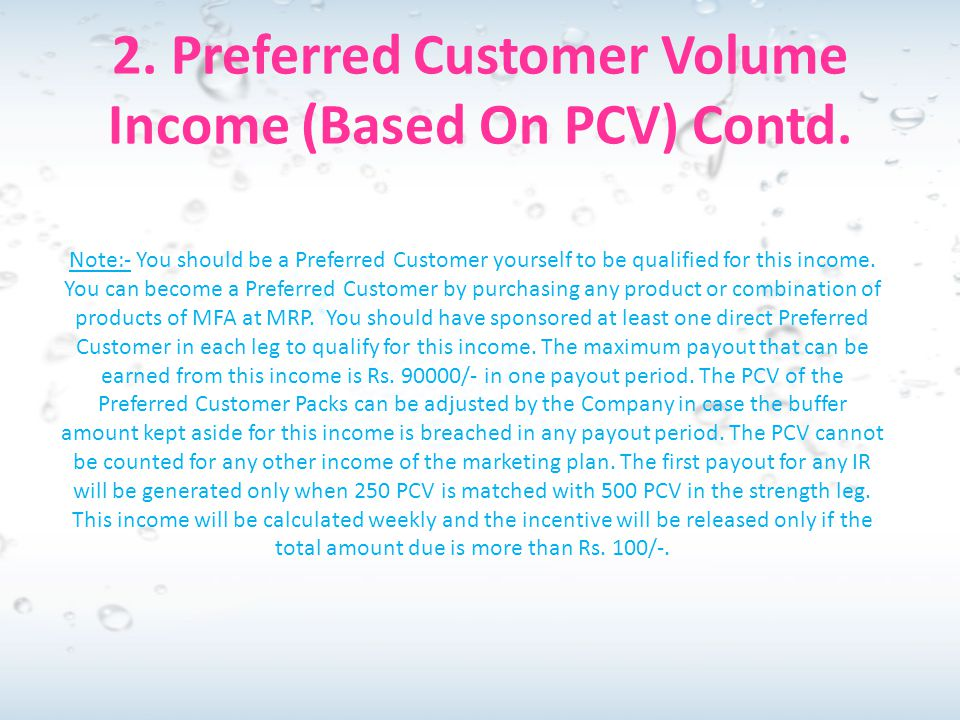 2. Preferred Customer Volume Income (Based On PCV) Contd.