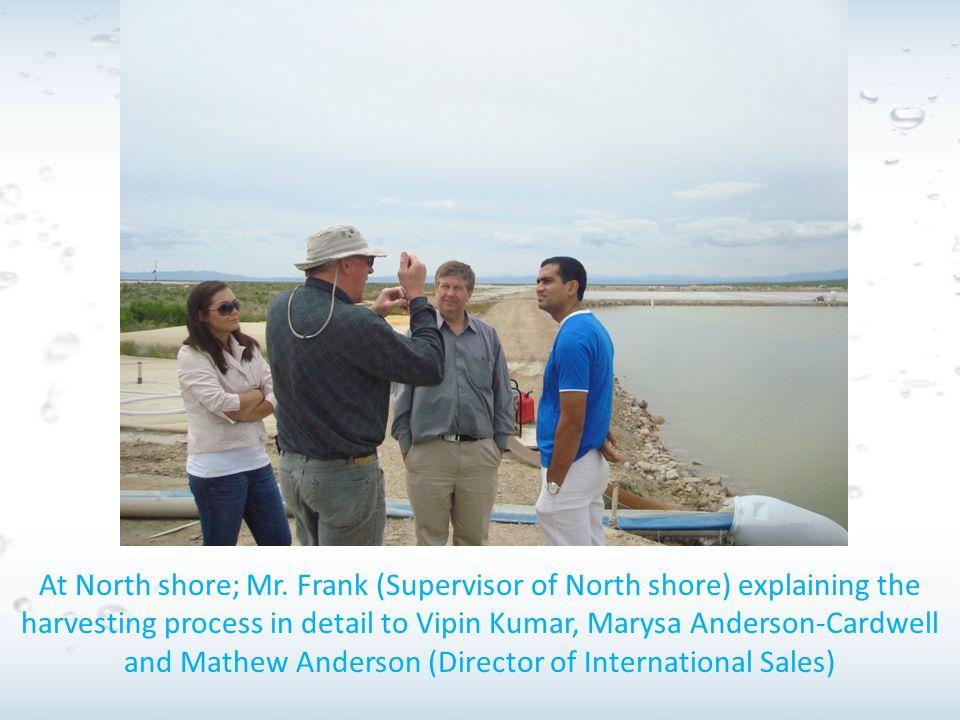 At North shore; Mr.