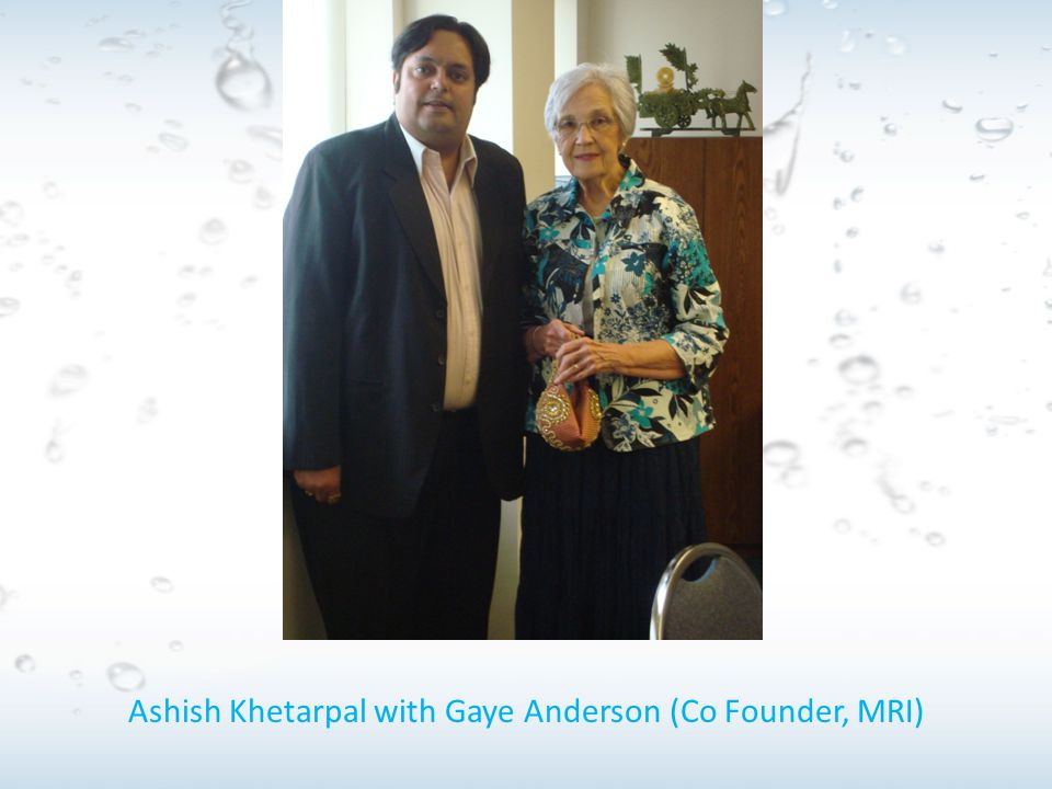 Ashish Khetarpal with Gaye Anderson (Co Founder, MRI)