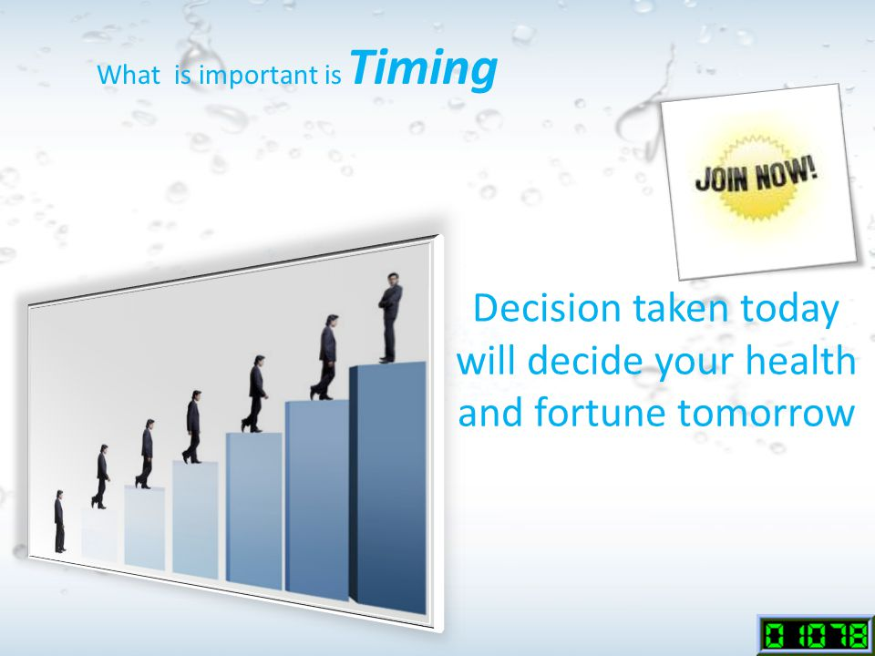 Decision taken today will decide your health and fortune tomorrow