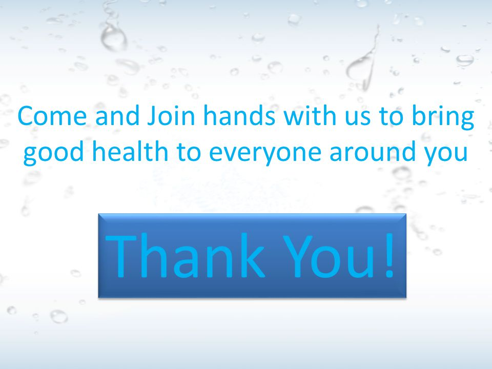 Come and Join hands with us to bring good health to everyone around you