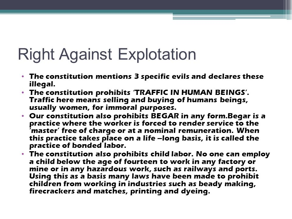 Right Against Explotation