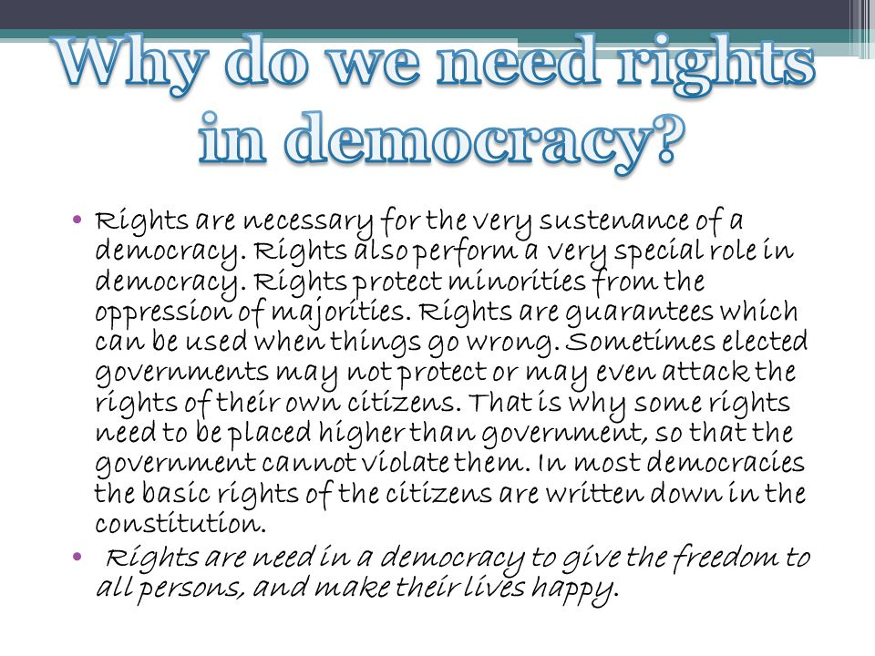 Why do we need rights in democracy