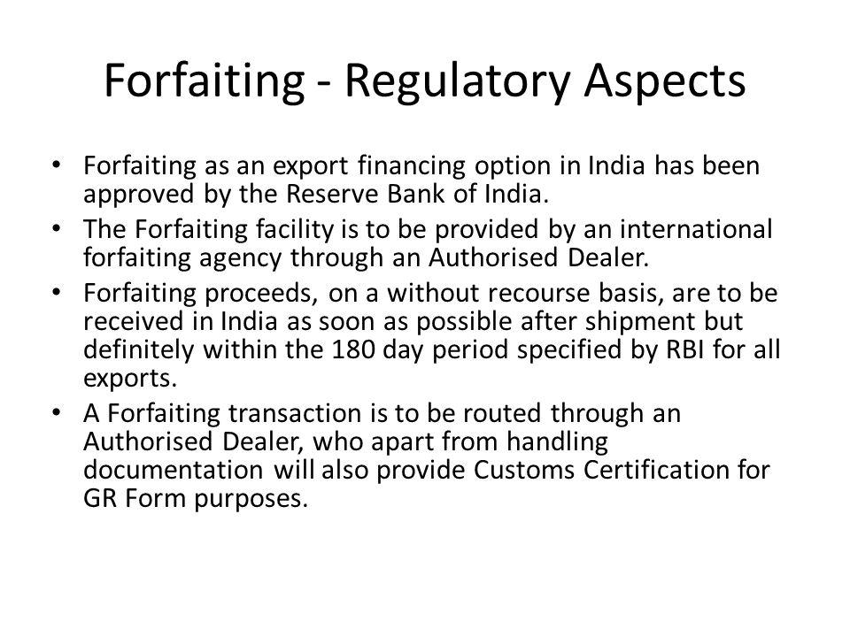 Forfaiting - Regulatory Aspects