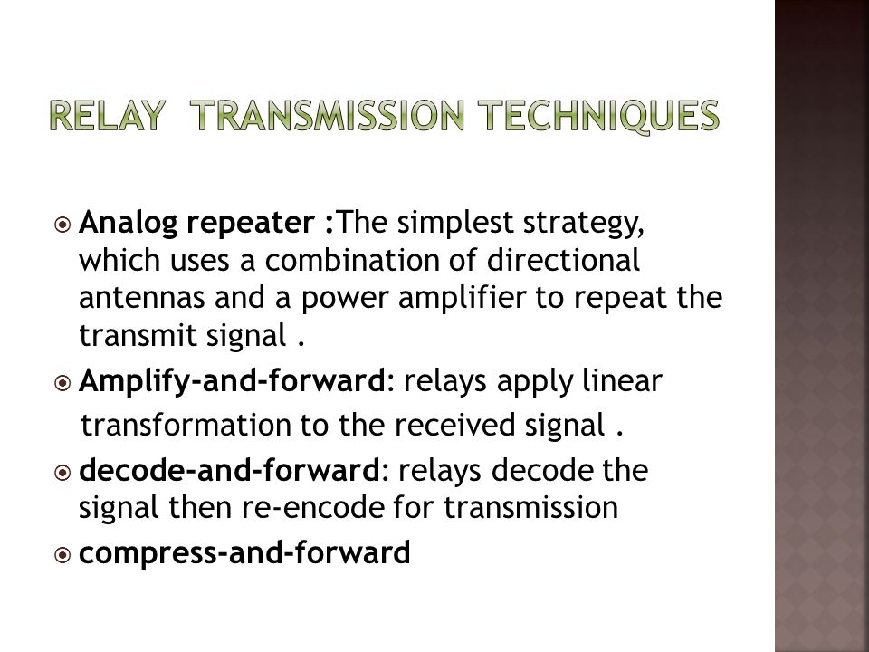 Relay TranSmission Techniques