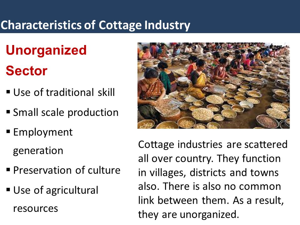 Characteristics of Cottage Industry