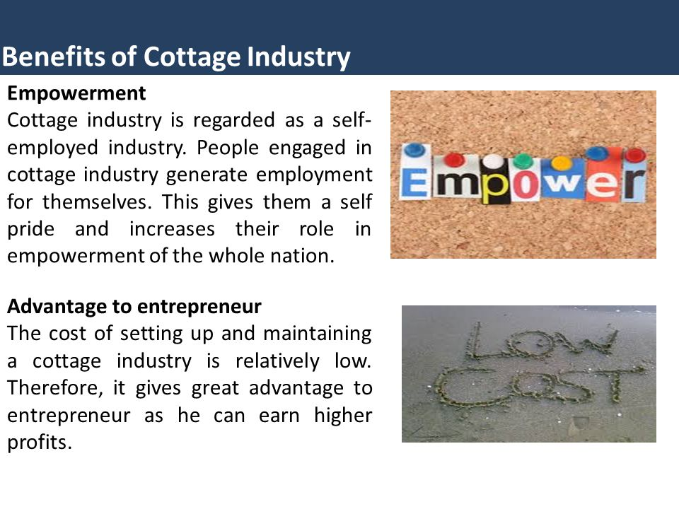 Benefits Of Cottage Industry