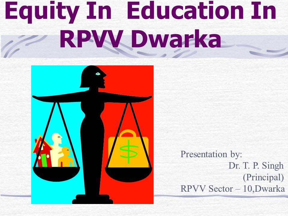 Equity In Education In RPVV Dwarka