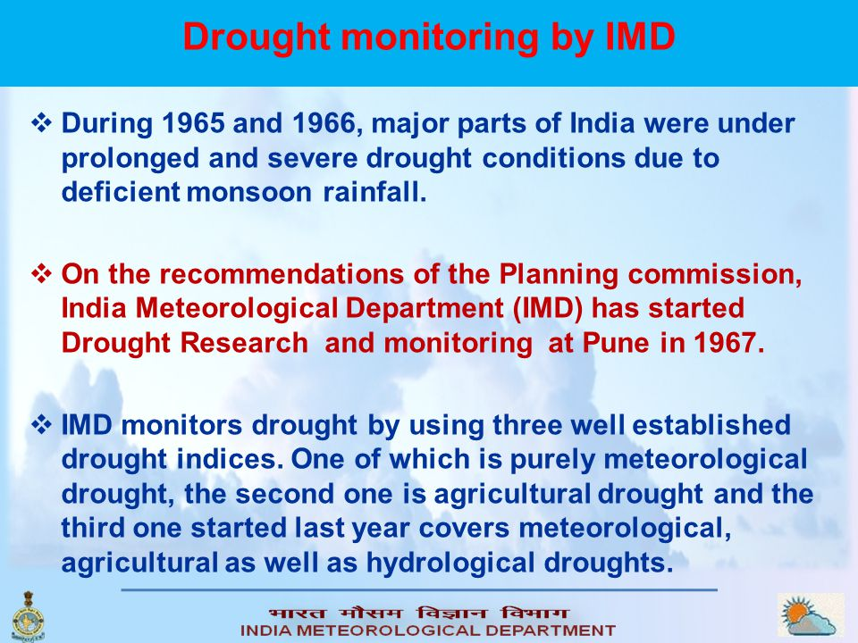 Drought monitoring by IMD