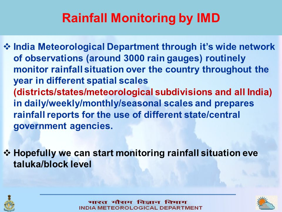 Rainfall Monitoring by IMD