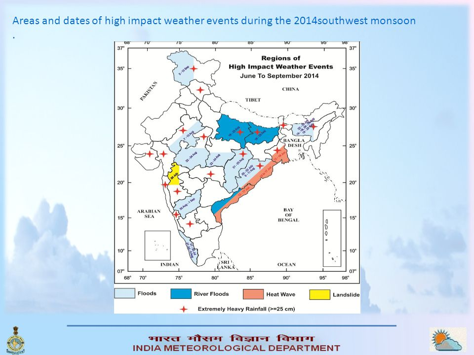 Areas and dates of high impact weather events during the 2014southwest monsoon