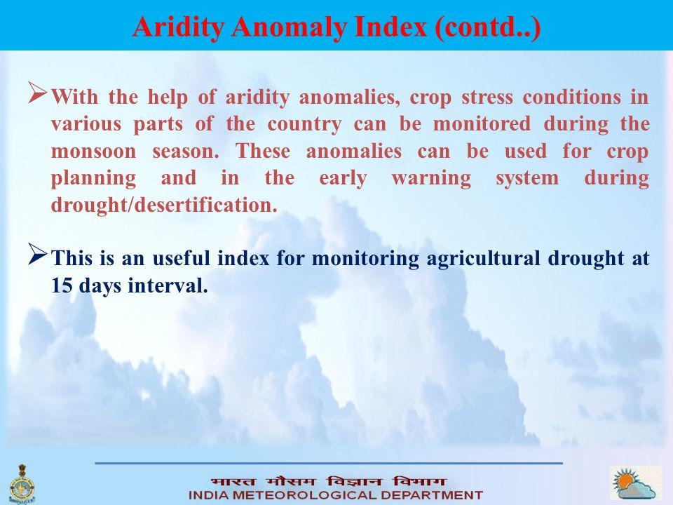 Aridity Anomaly Index (contd..)