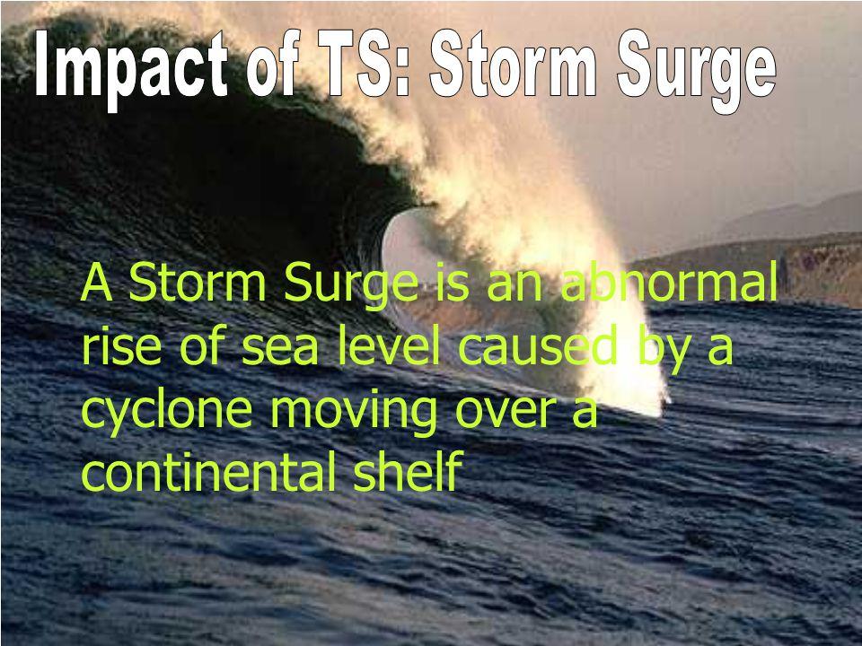 Impact of TS: Storm Surge